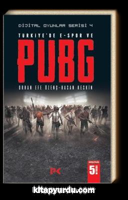 Dijital Oyunlar Serisi  4 / Türkiye'de E-Spor ve PUBG