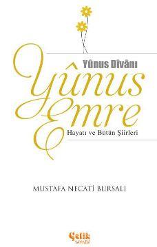 Yunus Emre Hayatı ve Bütün Şiirleri - Mustafa Necati Bursalı pdf epub