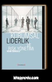 Kurumsal Liderlik ve Risk Yönetimi