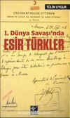 1. Dünya Savaşı'nda Esir Türkler