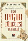 Eski Uygur Türkçesi Dersleri