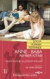 Çocuk ve Ergen Eğitiminde Anne - Baba  Rehber Kitabı & Sınav Kaygısı Ve Çözüm Yolları