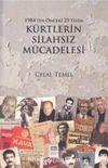 1984'ten Önceki 25 Yılda Kürtlerin Silahsız Mücadelesi