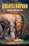 Dolaylı Hayvan & Süfli ve Şerefli, Hayvani ve Erotik, Şeytani ve Deli