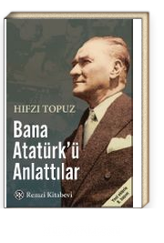 Bana Atatürk'ü Anlattılar