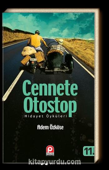 Cennete Otostop <br /> Hidayet Öyküleri