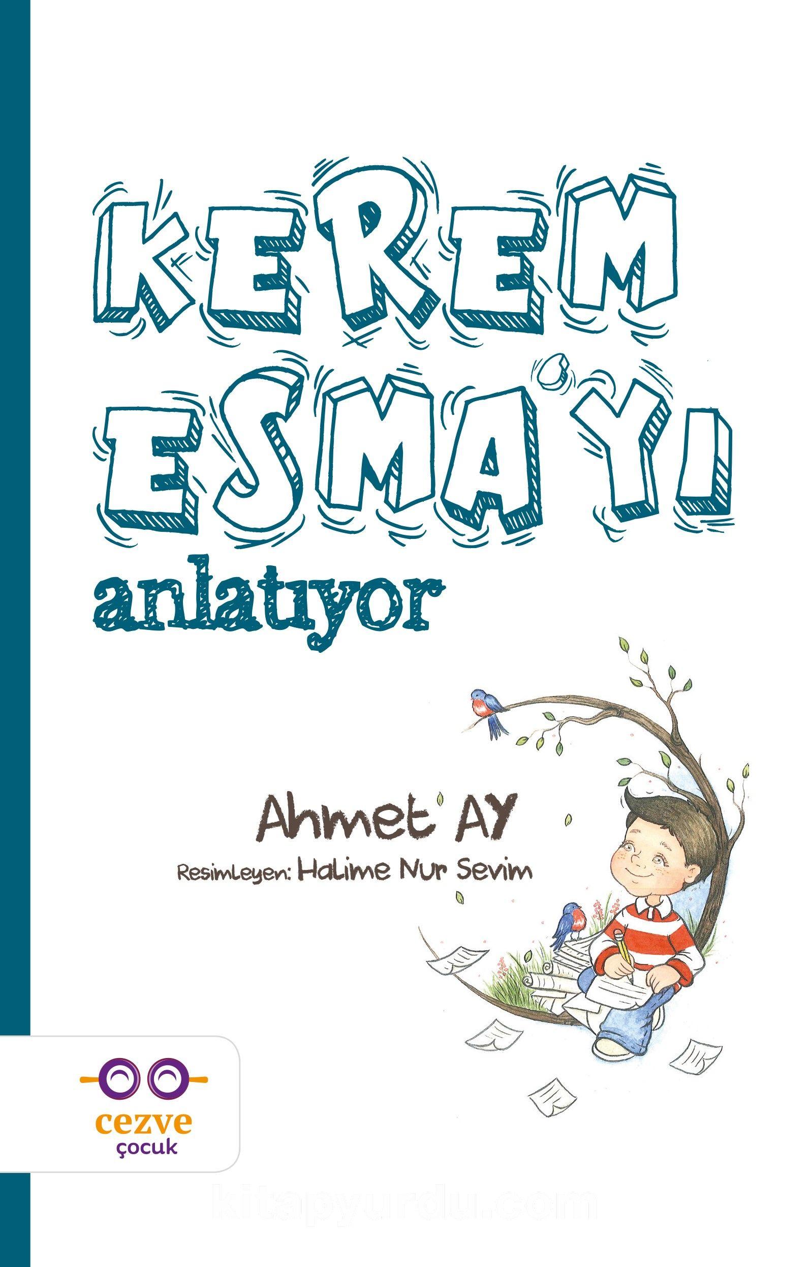 Kerem Esma'yı Anlatıyor - Ahmet Ay pdf epub