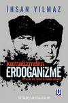 Kemalizmden Erdoğanizme Türkiye'de Din, Devlet ve Makbul Vatandaş