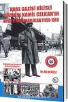 Kore Gazisi Kilisli Yüzbaşı Kamil Celkan'ın Hayatı ve Kahramanlıkları  (1950-1951)