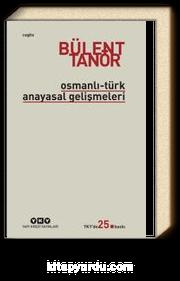 Osmanlı-Türk Anayasal Gelişmeleri