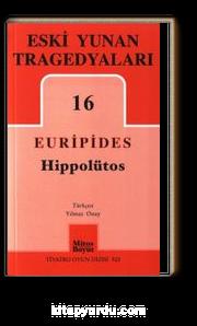Hippolütos / Eski Yunan Tregedyaları 16