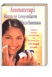 Aromaterapi Krem ve Losyonların Hazırlanması