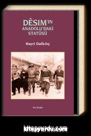 Desım'ın Anadolu'daki Statüsü