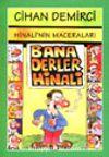 Hinali'nin Maceraları / Bana Derler Hinali