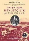 Cumhuriyet Ekonomisinin Öyküsü 1. Cilt:1923-1950 & Devletçilik Altın Yıllar