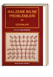 Malzeme Bilimi Problemleri ve Çözümleri