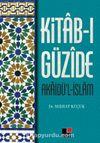 Kitab-ı Güzide Akaidü'l İslam