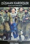 Düşman Kardeşler & Siyonizm, İsrail ve Filistin Direnişi