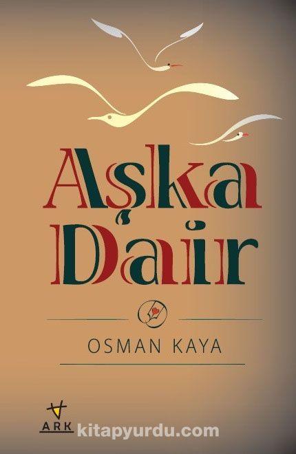 Aşka Dair - Osman Kaya pdf epub