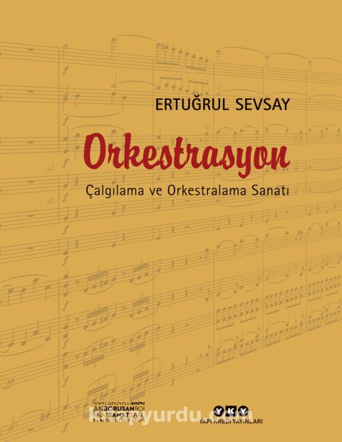 OrkestrasyonÇalgılama ve Orkestralama Sanatı - Ertuğrul Sevsay pdf epub