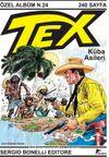 Tex Özel Albüm 24 / Küba Asileri