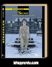 Le Storie Hikayeler 6 & Uzun Kış - Kaderin Sabrı