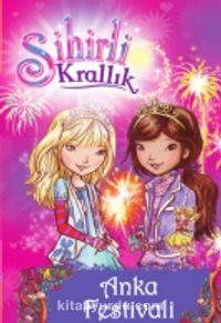 Sihirli Krallık - Anka Festivali - Rosie Banks pdf epub