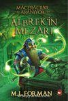 Maceracılar Aranıyor / Albrek'in Mezarı 3. Kitap