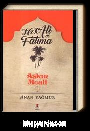 Aşkın Meali 3 / Hz. Ali ve Fatma