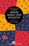 Modern Fransız Şiiri Antolojisi & Baudelaire'den Günümüze