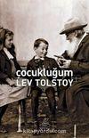 Çocukluğum / Lev N. Tolstoy