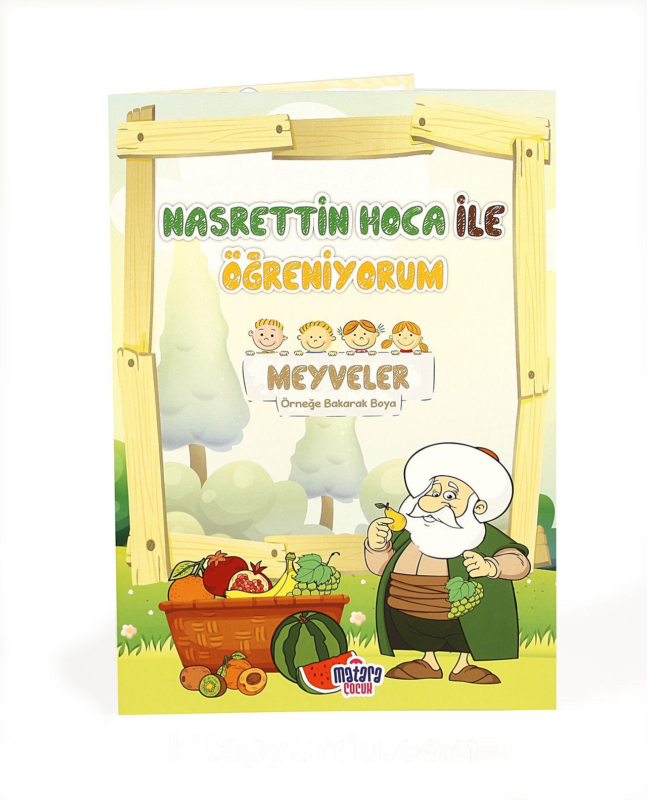 Nasrettin Hoca ile Öğreniyorum / Meyveler - Zeynep Sofi Efe pdf epub