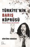 Türkiye'nin Barış Köprüsü  Barış Manço Antolojisi