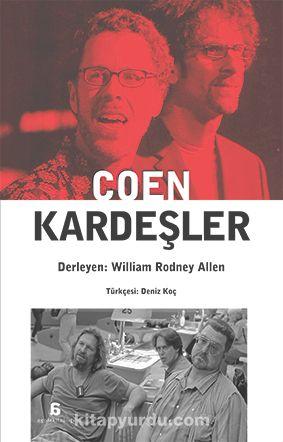Coen Kardeşler - William Rodney Allen pdf epub