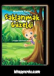 Saklanmak Güzeldi & Çocuklar İçin Oyun Öyküleri