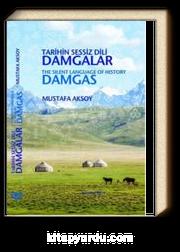 Tarihin Sessiz Dili Damgalar / The Silent Language of History Damgas