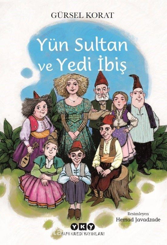 Yün Sultan ve Yedi İbiş - Gürsel Korat pdf epub