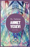 Hz. Türkistan Ahmet Yesevi