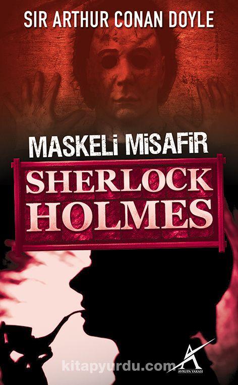 Maskeli Misafir / Sherlock Holmes