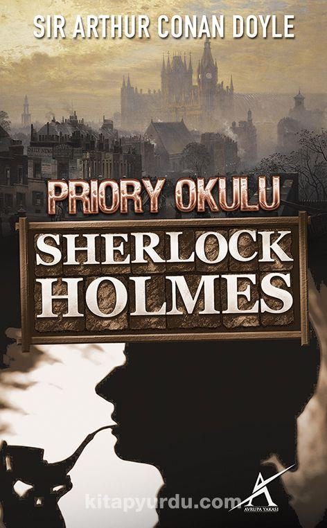 Priory Okulu / Sherlock Holmes