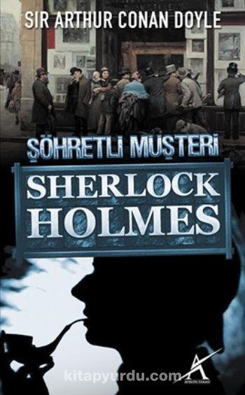 Şöhretli Müşteri / Sherlock Holmes