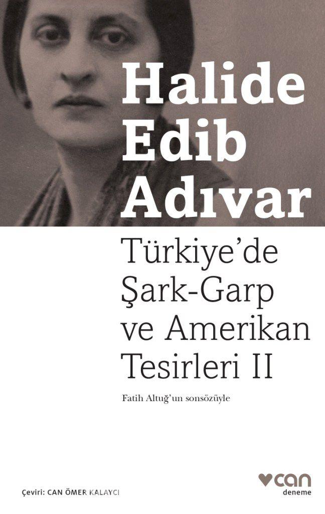 Türkiye de Şark-Garp ve Amerikan Tesirleri 2