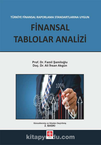 Finansal Raporlama Standartlarına Uygun Finansal Tablolar Analizi