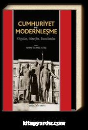 Cumhuriyet ve Modernleşme  & Olgular, Süreçler, Bunalımlar