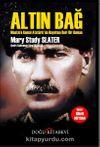 Altın Bağ & Mustafa Kemal Atatürk'ün Hayatına Dair Bir Roman