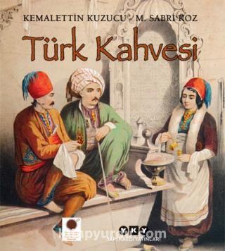 Türk Kahvesi - M. Sabri Koz pdf epub