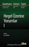 Hegel Üzerine Yorumlar I