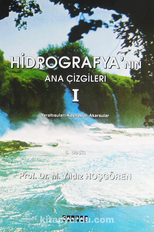 Hidrografya'nın Ana çizgileri 1 - Prof. Dr. M. Yıldız Hoşgören pdf epub