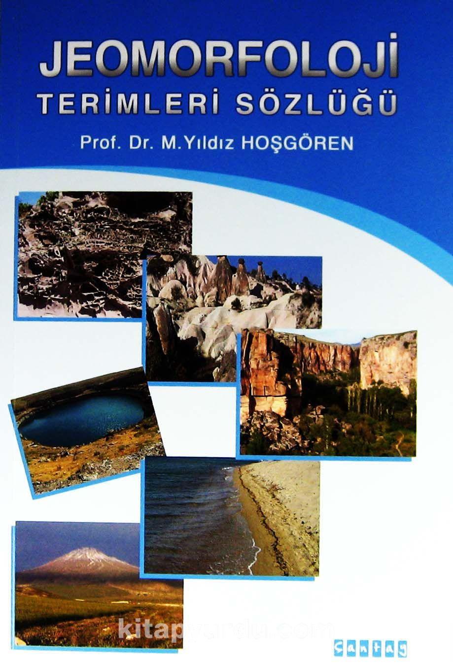 Jeomorfoloji Terimleri Sözlüğü - Prof. Dr. M. Yıldız Hoşgören pdf epub