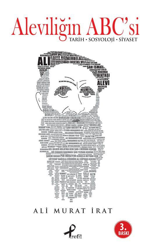 Aleviliğin ABC'si & Tarih - Sosyoloji - Siyaset